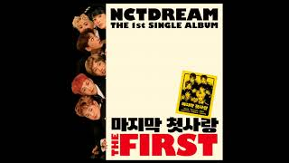 NCT DREAM - My First And Last CHINESE INSTRUMENTAL W/BG VOCALS