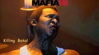 #Mafia III  -L-am Omorat pe Baka!