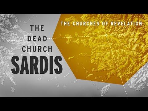 The Churches of Revelation: Sardis - The Dead Church