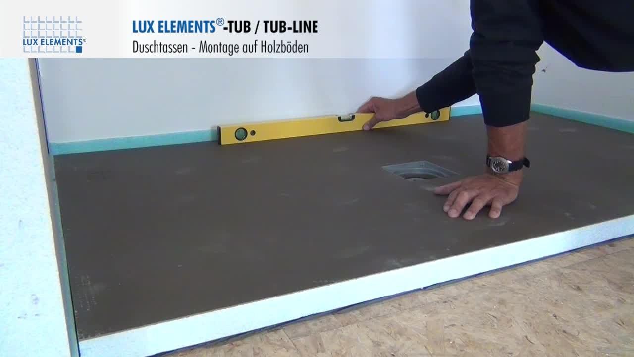 lux elements montage bodengleiche duschtassen tub tub line auf holzb den youtube. Black Bedroom Furniture Sets. Home Design Ideas