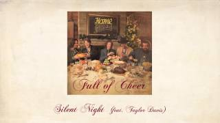Silent Night (feat. Taylor Davis) - Home Free