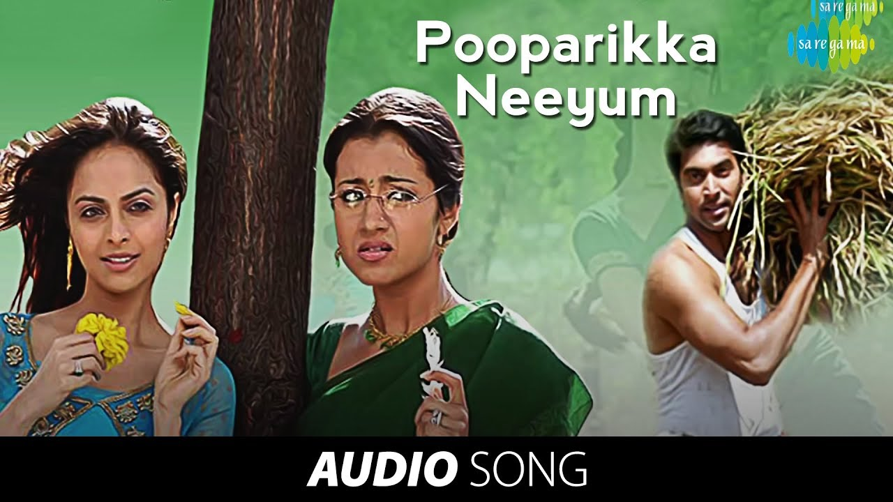 Unakkum Enakkum | Poopparikka Neeyum song | Jayam Ravi