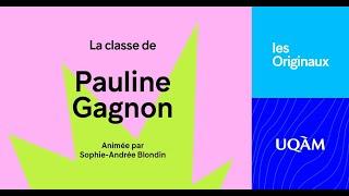 Les Originaux: Classe de Pauline Gagnon (B.Sc. Physique 1978)