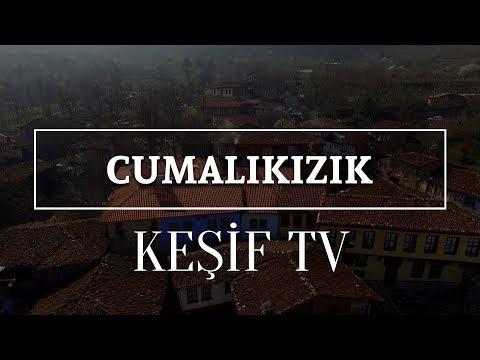Keşif Tv - Cumalıkızık