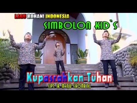 Simbolon Kids - Kupasrahkan Tuhan (Official Lyric Video)
