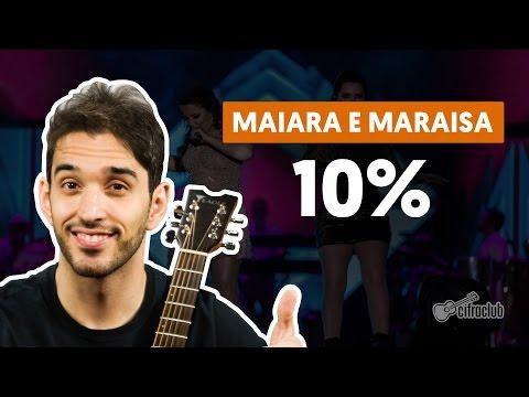 10% - Maiara e Maraisa (aula e violão simplificada)