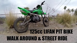 LIFAN 125cc PIT BIKE Walk Around & Street Ride