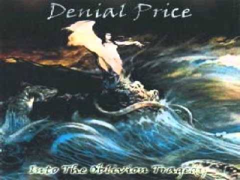 Denial Price - Into the Oblivion Tragedy