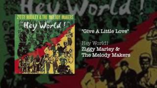 """Give A Little Love'"" by Ziggy Marley & The Melody Makers from the ..."