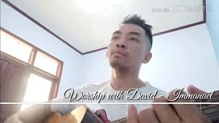 Worship with David - Immanuel jpcc
