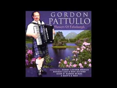 Gordon Pattullo -Medley - The Rowan Tree-Marquis of Huntley's Farewell-Archie Menzie