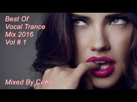 Best Of Vocal Trance Mix 2016 Vol # 1