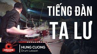 Tiếng đàn Ta Lư - Phạm Thu Hà (Drum cam Hùng Cường) Drummer in Vietnam