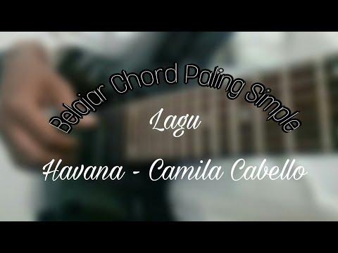 Belajar Mudah Chord Gitar | Lagu Havana - Camila Cabello