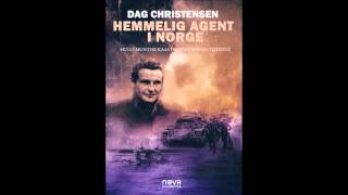 Hemmelig agent i Norge - Dag Christensen