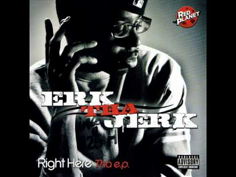 Erk Tha Jerk - Cant Let You Go [Right Here Tha EP]