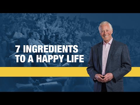 7 Ingredients to a Happy Life