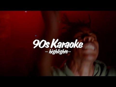 90s KARAOKE HIGHLIGHTS: July 2016 pt.1