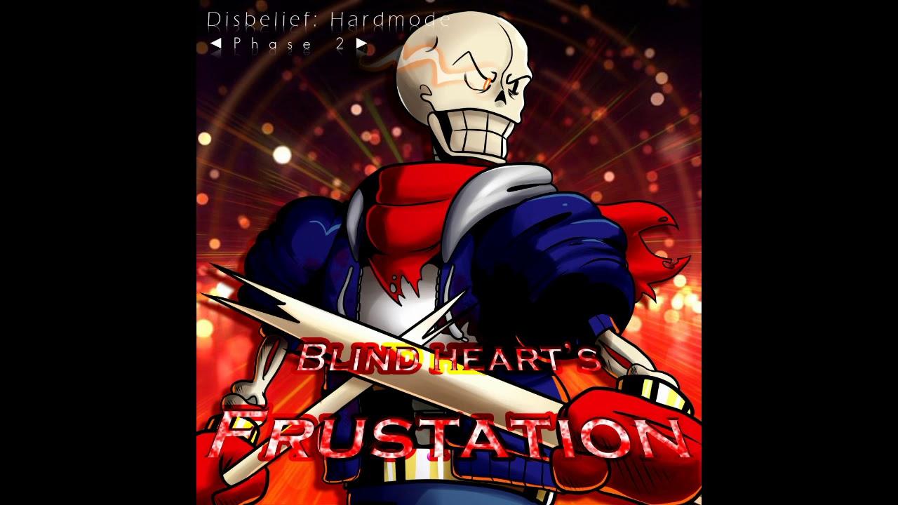 [Disbelief:Hardmode] Blind Heart's Frustation