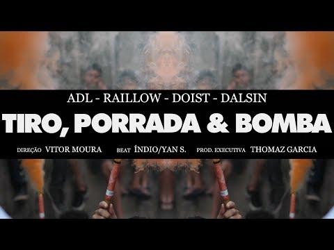 Tiro, Porrada & Bomba - ADL | Raillow | DoisT | Dalsin (Prod. Índio | Yan.S)