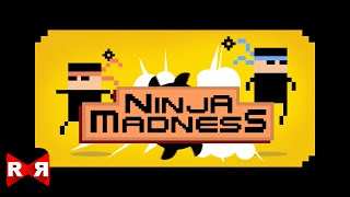 Ninja Madness (By Craneballs) - iOS / Android - Gameplay Video