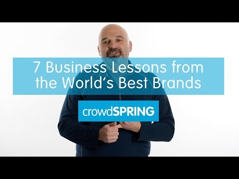 7 Lessons Small Businesses Can Learn from the World's Best Brands