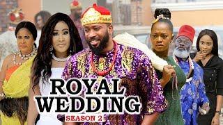 ROYAL WEDDING (SEASON 2) 2020 LATEST NIGERIAN NOLLYWOOD MOVIES