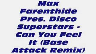 Max Farenthide - Can You Feel It (Base Attack Remix)