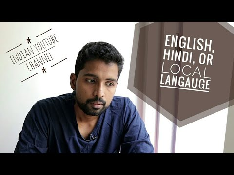 Best Language Choice for Indian Youtube Channel  - English, Hindi, or Regional?