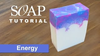 Energy, Melt and Pour Soap Tutorial