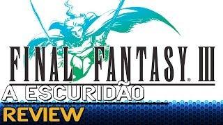 Final Fantasy III - A Escuridão