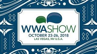 2018 WWA Show Sneak Peek