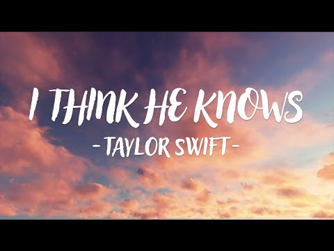 Download Taylor Swift - I Think He Knows (Lyric Video)