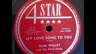 "Slim Willet ""My Love Song To You"" 1953 Hillbilly Country 78"