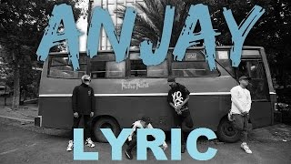 KEMAL PALEVI  -  ANJAY ft  Young lex,  MACK G Lyric