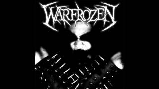 Warfrozen - Ashes of Burning Souls (2009 Version)