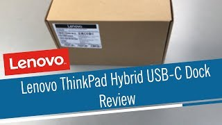 Lenovo ThinkPad Hybrid USB-C Dock 40AF0135EU Review/Unboxing