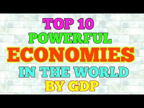 Top 10 powerful economies in the world by GDP 2017