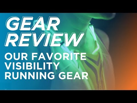 Gear Review: Our Favorite Visibility Running Gear