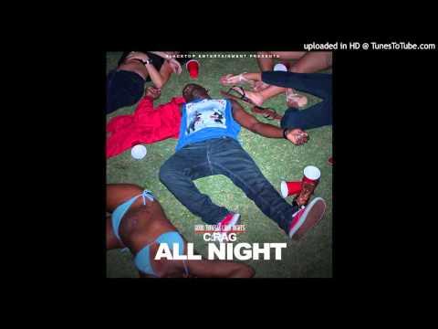 C.Rag ft. Kush Jones - All Night