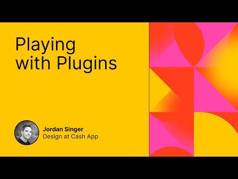 Playing with Plugins - Jordan Singer at Figma Config 2021