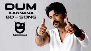 Kannama Kannama | Dum | Tamil Film 8D Audio Song | Silambarasan, Rakshitha | 8D Tamil Rockers