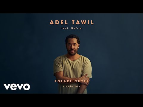 Adel Tawil - Polarlichter (Single Mix / Audio) ft. MoTrip