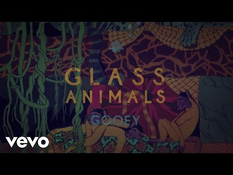 Glass Animals - Gooey (Lyric Video)
