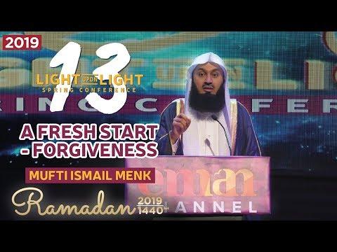 A Fresh Start | Mufti Menk - Ramadan 2019