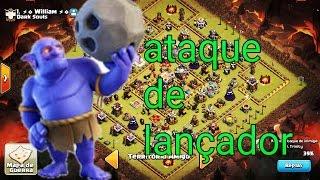 ATAQUE DE LANÇADORES- CLASH OF CLANS