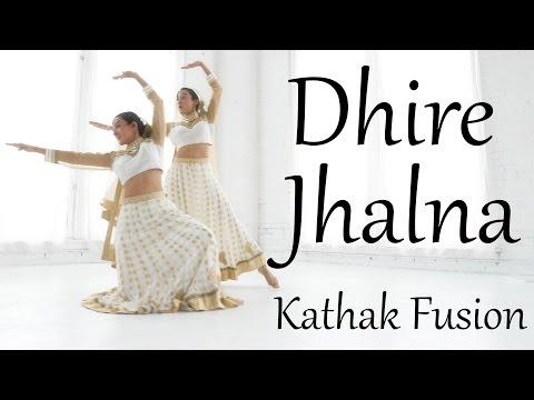 Dhire Jalna | Kathak fusion dance choreography