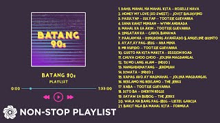 Batang 90's Playlist Non-Stop