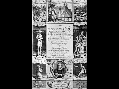 The Anatomy of Melancholy - Robert Burton - YouTube