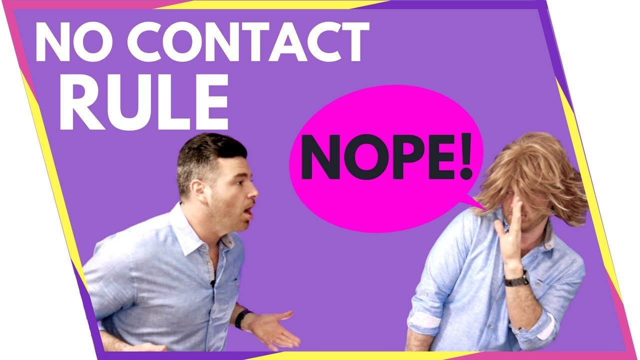 No contact rule after dating